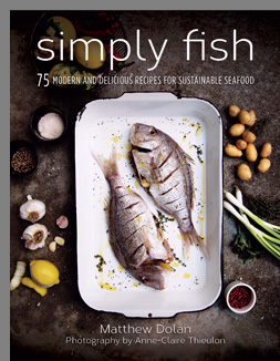 Simply Fish - Sustainable Seafood by Matthew Dolan