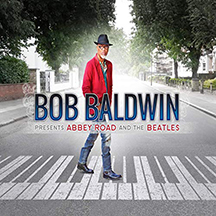 Bob Baldwin - Presents Abbey Rroad and The Beatles