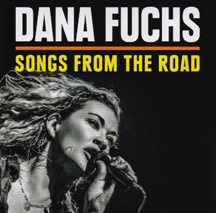 Dana Fuchs - Songs From The Road