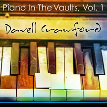 Davell Crawford - Piano in the Vaults, Vol 1