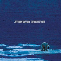 Jefferson Grizzard - Daydream Of Hope