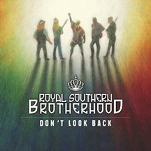 Royal Southern Brotherhood -Don't Look Back