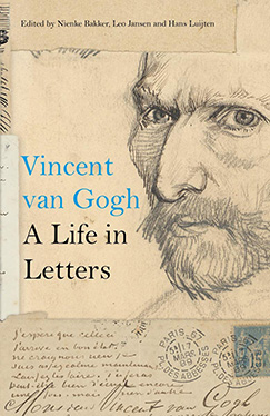 Vincent van Gogh A Life in Letters